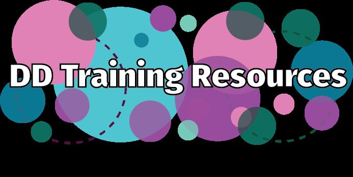 DD Training Resources